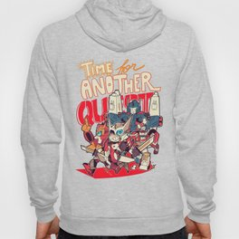 """Time for another Quest!"" Hoody"