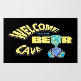 Welcome to da Bear Cave Art Print