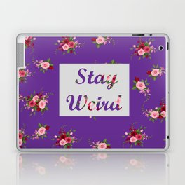 stay weird purple Laptop & iPad Skin