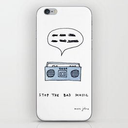 Stop the bad music iPhone Skin