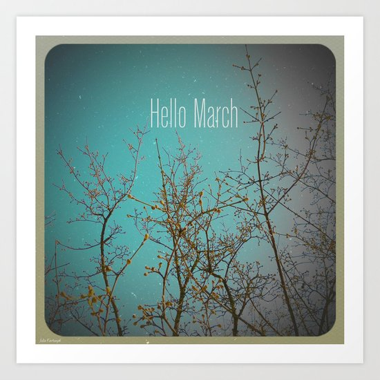 Hello March Art Print