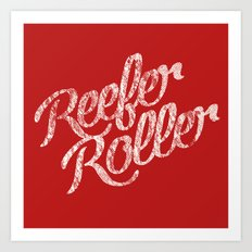 Reefer Roller Art Print
