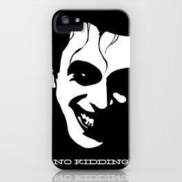 No Kidding iPhone Case