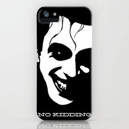 No Kidding iPhone Case