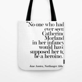 No One Who Had Ever Seen Catherine Morland... Tote Bag