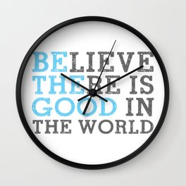 Be the Good in the World Throw Pillow Wall Clock