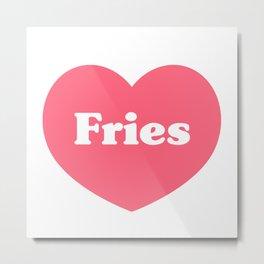 Heart Fries Metal Print