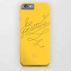 Be Positive! iPhone 6s Slim Case