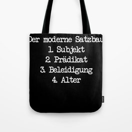 Funny subject predicate insult age modern Tote Bag