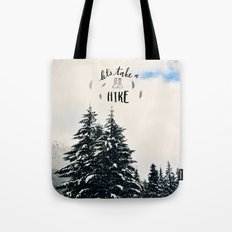 Let's Take A Hike Tote Bag