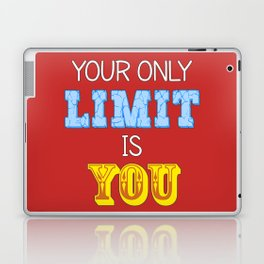 Your Only Limit is You Laptop & iPad Skin