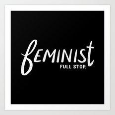 feminist full stop. Art Print