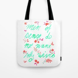 Men of sense do not want silly wives - Mint Green & Red Palette Tote Bag