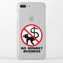 No monkey business Clear iPhone Case