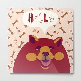 hello dog Metal Print