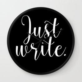 Just write. - Inverse Wall Clock