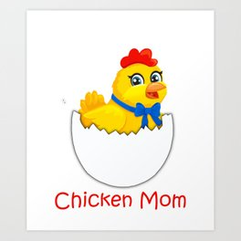 Chicken Mom Funny Mother's Day Rooster graphic Art Print