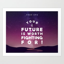 Your Future Is Worth Fighting For! Art Print