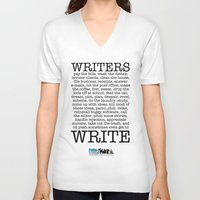 write V-neck T-shirts featuring WRITERS WRITE! by John Kovalic