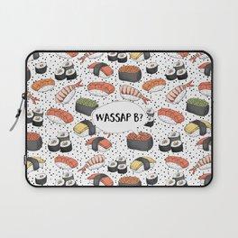 WASSAP B? Laptop Sleeve