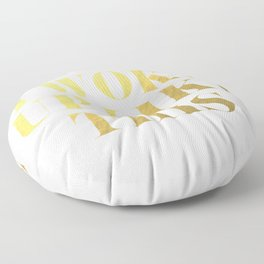 I Woke Up Like This Gold Floor Pillow