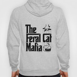 The Feral Cat Mafia (BLACK printing on light background) Hoody