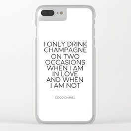 Champagne Quote,Inspirational Quote,Wall Art,Chanel Wall Decor,Digital Prints,Typography Print,Quote Clear iPhone Case