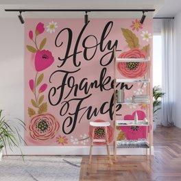 Pretty Sweary: Holy Franken Fuck Wall Mural