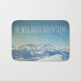 She will move mountains Bath Mat