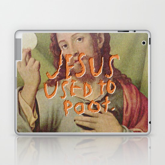 Jesus used to Poot Laptop & iPad Skin