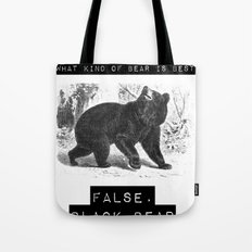 false. black bear Tote Bag