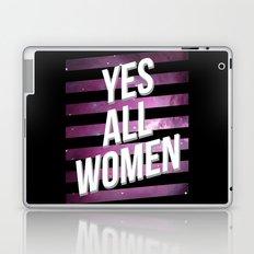 Yes All Women Laptop & iPad Skin