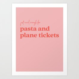 Pasta and Plane Tickets - Red and Pink Art Print