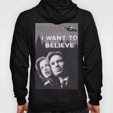 I Want to Believe X Files Hoody