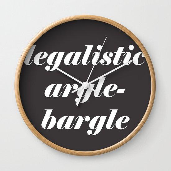 Legalistic Argle-Bargle Wall Clock