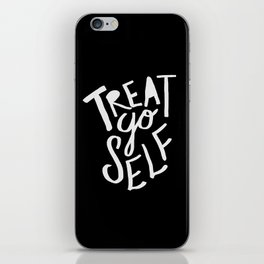 Treat Yo Self II iPhone Skin