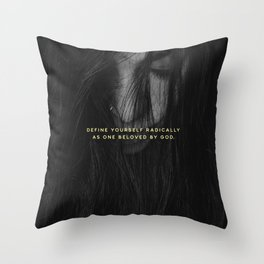 RADICALLY LOVED Throw Pillow