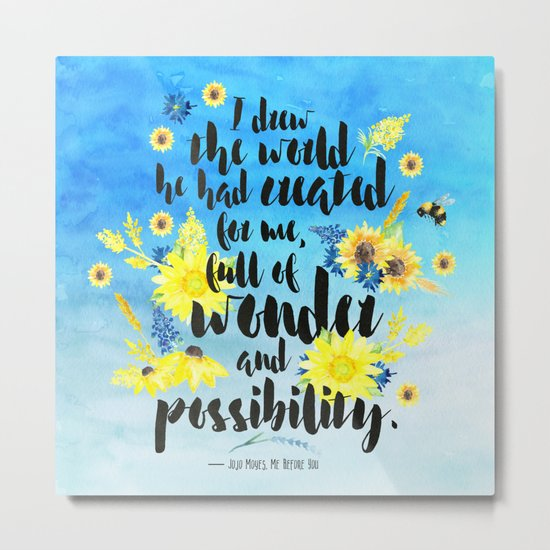 Me Before You - Wonder and Possibility Metal Print