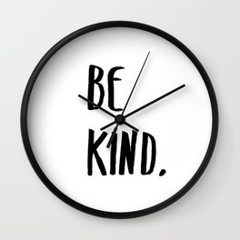 Be Kind Kindness Typography Art Wall Clock
