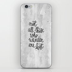 Not all those who wander are lost B&W iPhone & iPod Skin