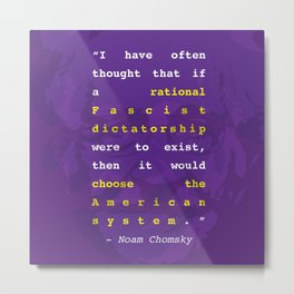Noam Chomsky Quote Metal Print