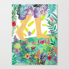 Feel the Earth Canvas Print