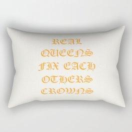REAL QUEENS FIX EACH OTHERS CROWNS Rectangular Pillow