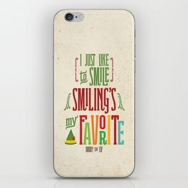 Buddy the Elf! Smiling's My Favorite! iPhone Skin