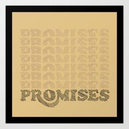 Promises Promises Art Print
