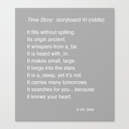 Time Story:  Storyboard VI (riddle) Canvas Print