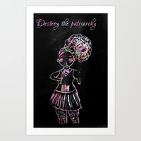 patriarchy Art Prints featuring destroy the patriarchy (pretty feminist) by Adam M. Snowflake