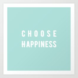 Choose Happiness - Mint Art Print