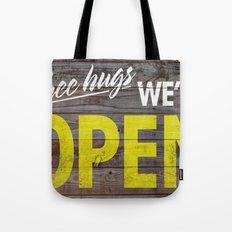 Free Hugs We're Open Tote Bag