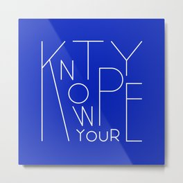 Know your type Metal Print